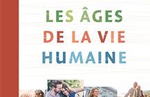 Les âges de la vie humaine
