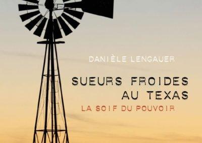 Sueurs froides au Texas – Publication de roman policier