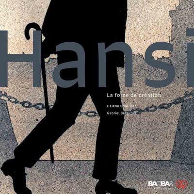 Hansi. La force de création